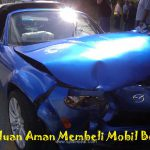 Panduan Membeli Mobil bekas